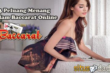 3 Peluang Menang Dalam Baccarat Online