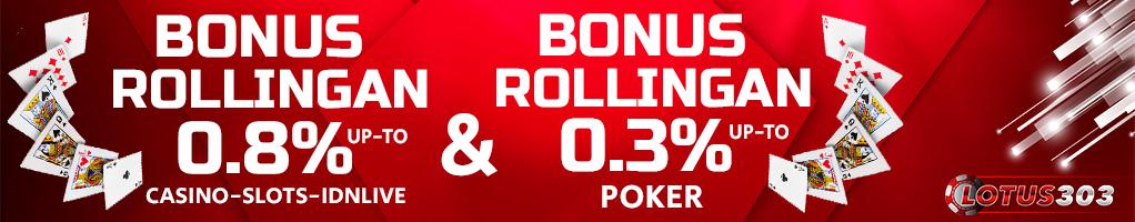 bonus rollingan judi online